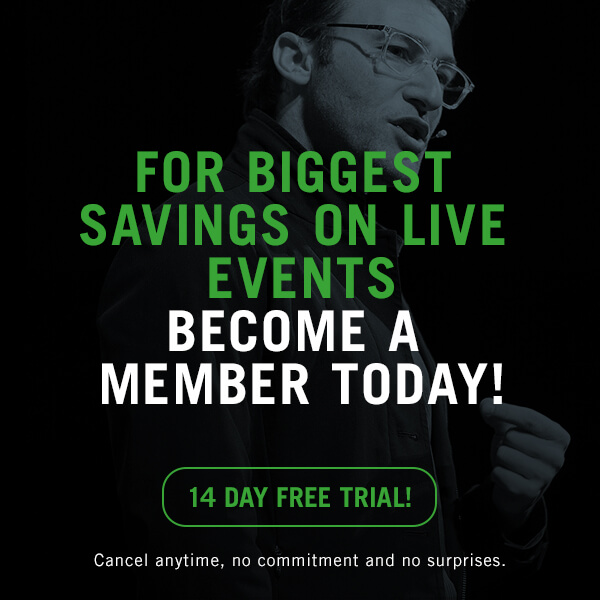 Livestream and on-demand. Access all areas. Save on live events. Biggest savings on live events. Become a member today! 14 day free trial. Cancel anytime, no commitments and no surprises.